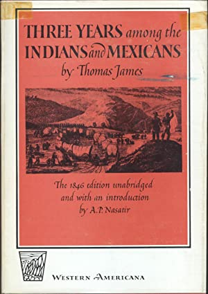 Three Years among the Indians and Mexicans: James, Thomas