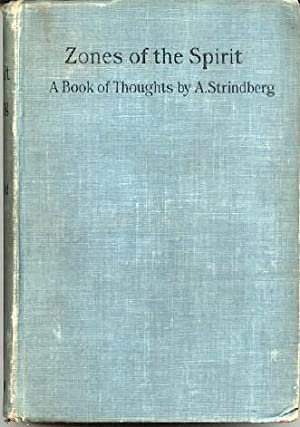 Zones of the Spirit A Book of Thoughts: Strindberg, August