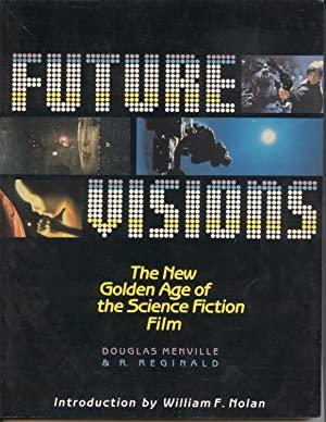 Future Visions The New Golden Age of the Science Fiction Film