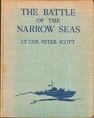 The Battle of the Narrow Seas: Scott, Lt. Cdr. Peter