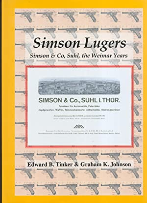 Simson Lugers Simson & Co, Suhl, the: Tinker, Edward and