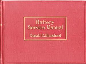 Battery Service Manual: Blanchard, Donald D.