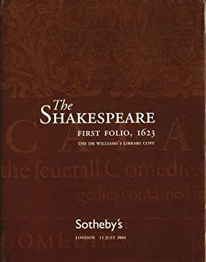 The Shakespeare First Folio, 1623: The Dr. Williams's Library Copy, Sotheby's, London, 13...