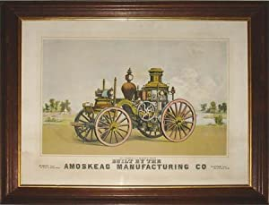 Steam Fire Engine] Built by the Amoskeag Manufacturing Co.