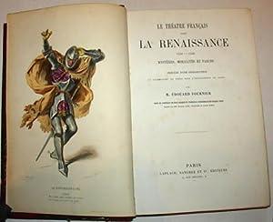 Le Théâtre Français Avant la Renaissance 1450 - 1550. Mystères, Moralit&...