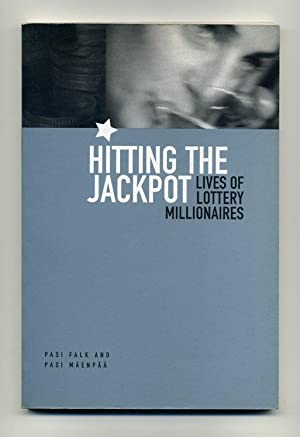 Hitting the Jackpot: Lives of Lottery Millionaires: Falk, Pasi and