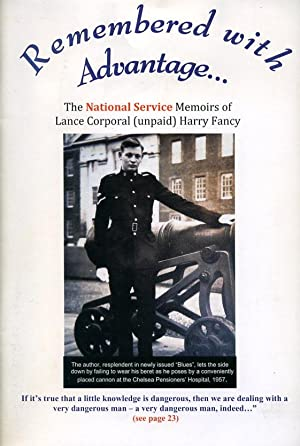 9780955399534: Remembered with Advantage: The National Service