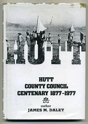 Hutt County Council Centenary 1877-1977: Daley, James M.