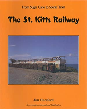The St. Kitts Railway: From Sugar Cane: Horsford, Jim