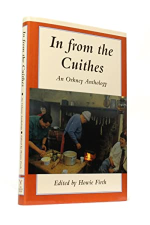 In From the Cuithes: An Orkney Anthology: Firth, Howie (edited