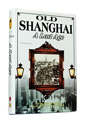 Old Shanghai: A lost age: Wu Liang (text