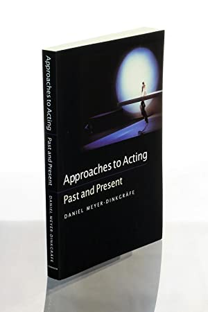 Approaches to Acting: Past and Present (Continuum Collection)