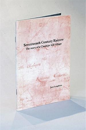 Seventeenth Century Rainow: The Story of a: Laughton, Jane
