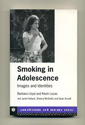 Smoking in Adolescence: Images and Identities (Adolescence: Barbara Lloyd and