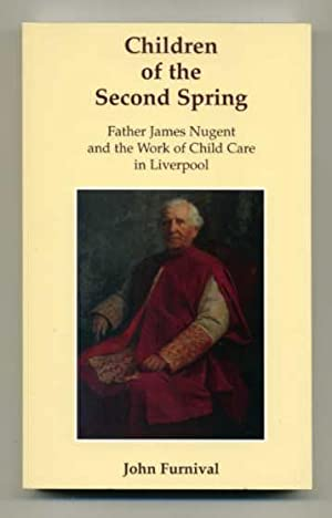 Children of the Second Spring: Father James: Furnival, John