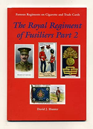 The Royal Regiment of Fusiliers Part 2: Hunter, David J.