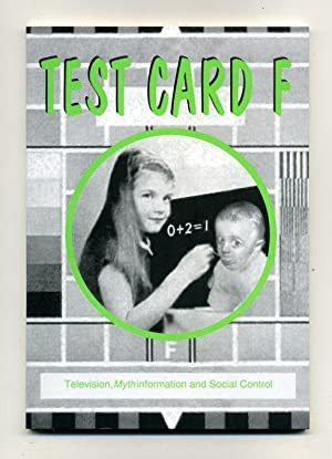 Test Card F: Television, Mythinformation and Social