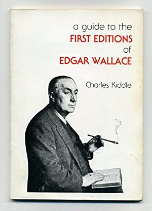A Guide to the First Editions of: Kiddle, Charles