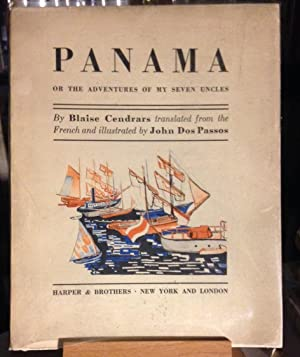 PANAMA or The Adventures of My Seven Uncles. Translated from the French and Illustrated by John D...
