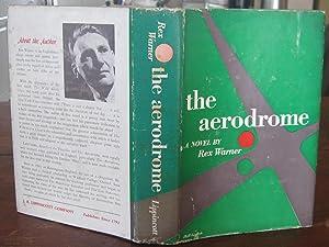 THE AERODOME: a love story (Oswald Train's: WARNER, Rex (Oswald