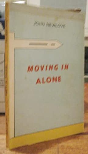 MOVING IN ALONE