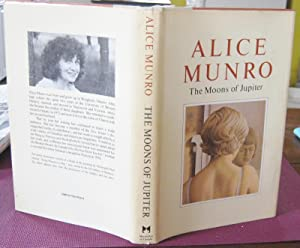 THE MOONS OF JUPITER [SIGNED]: MUNRO, Alice