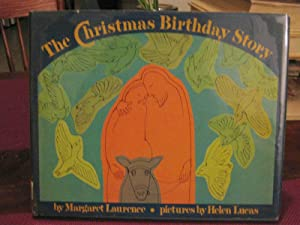 THE CHRISTMAS BIRTHDAY STORY. Pictures by Helen Lucas (inscribed)
