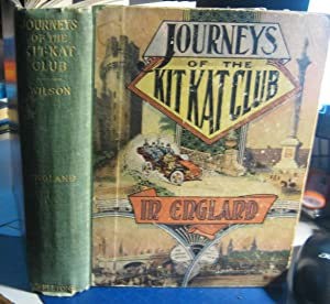 JOURNEYS OF THE KIT- KAT CLUB: England: WILSON, William R.A.