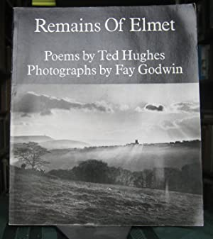 REMAINS OF ELMET: a Pennine sequence. Poems by Ted Hughes. Photographs by Fay Godwin