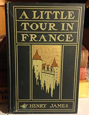 A LITTLE TOUR IN FRANCE. With illustrations by Joseph Pennell