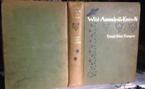 WILD ANIMALS I HAVE KNOWN and 200 drawings. By Ernest Seton Thompson.