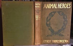 ANIMAL HEROES. Being the Histories of a Cat, a Dog, a Pigeon, a Lynx, Two Wolves & a Reindeer, an...
