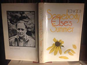 SOMEBODY ELSE'S SUMMER (INSCRIBED FIRST BOOK)