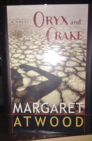 ORYX AND CRAKE (signed)
