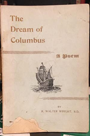 THE DREAM OF COLUMBUS: a poem