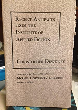 RECENT ARTIFACTS FROM THE INSTITUTE OF APPLIED FICTION.