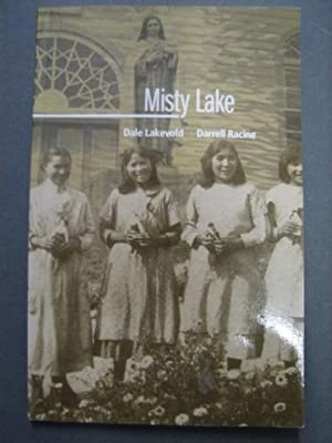 Misty Lake: Dale Lakevold, Darrell