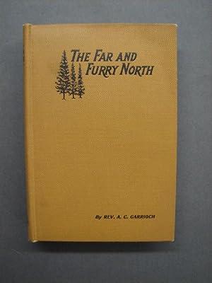 The Far and Furry North: Garrioch, Rev. A.
