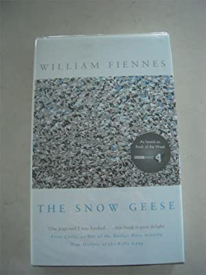 The Snow Geese: Fiennes, William