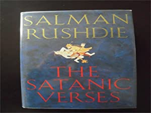 The Satanic Verses: Rushdie, Salman