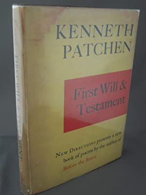 First Will and Testament: Patchen, Kenneth