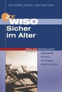WISO Sicher im Alter - Jüngst, Wolfgang und Matthias Nick