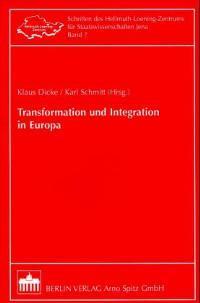 Transformation und Integration in Europa: Dicke, Klaus und