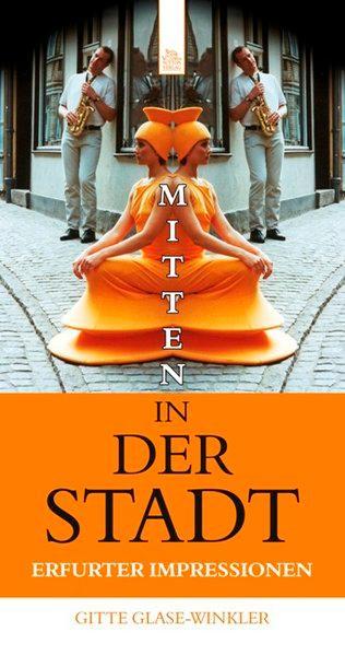 Mitten in der Stadt - Glase-Winkler, Brigitte
