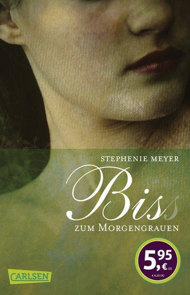 Bella und Edward, Band 1: Bis(s) zum: Meyer, Stephenie:
