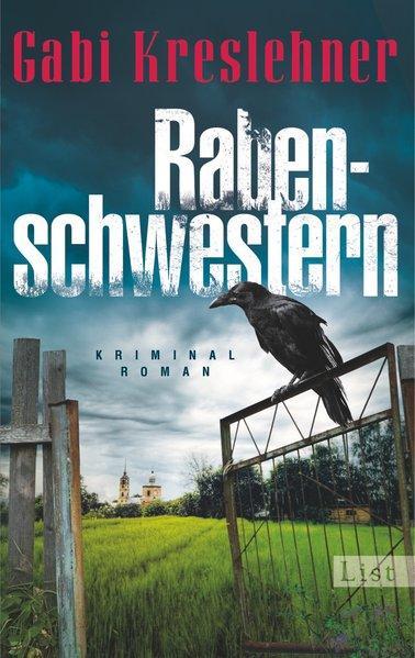 Rabenschwestern: Kriminalroman (Ein Franza-Oberwieser-Krimi, Band 2) - Kreslehner, Gabi
