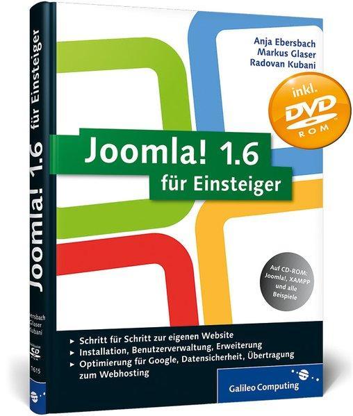 Joomla! 1.6 für Einsteiger (Galileo Computing) - Ebersbach, Anja, Markus Glaser und Radovan Kubani