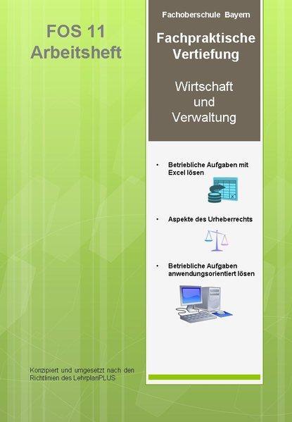 Fachpraktische Vertiefung: FOS Bayern 11 Arbeitsheft - Rauber, Christoph