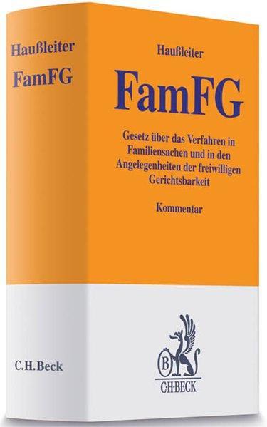 FamFG: Gesetz über das Verfahren in Familiensachen und in den Angelegenheiten der freiwilligen Gerichtsbarkeit - Haußleiter, Martin, Martin Haußleiter Timo Fest u. a.