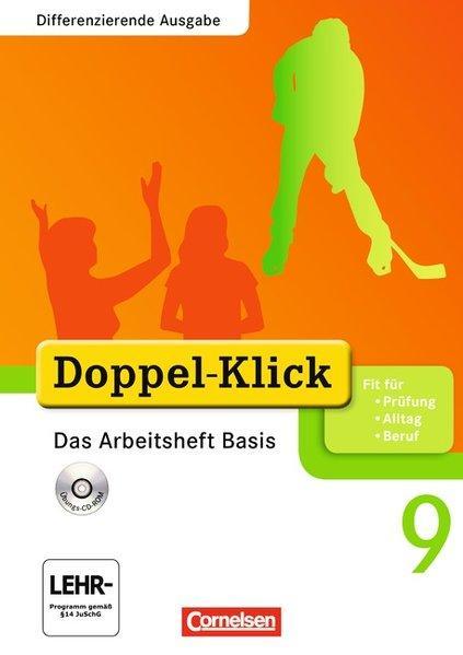 Doppel-Klick - Differenzierende Ausgabe: 9. Schuljahr - Das Arbeitsheft Basis mit CD-ROM: Mit Lösungen - Adam, Grit, Jens Bitzer Kathleen Breitkopf u. a.